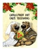 gefeliciteerd met onze trouwdag Beren 29 Hartelijk gefeliciteerd met onze trouwdag   Brenda's  gefeliciteerd met onze trouwdag